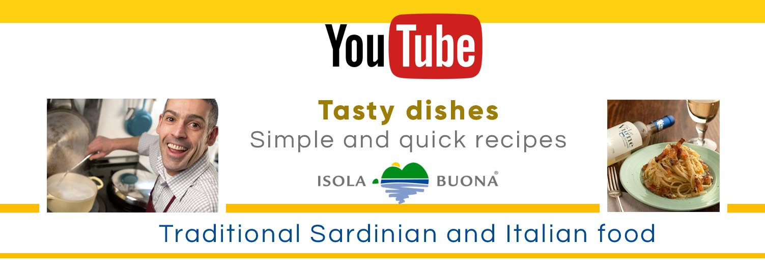 Sardinian & italian food: tasty, quick video recipes | Isola Buona